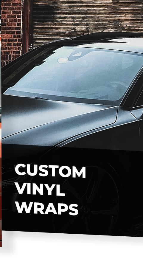 Custom Vinyl Wraps